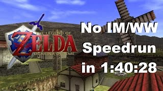 Ocarina of Time No IM/WW Speedrun in 1:40:28