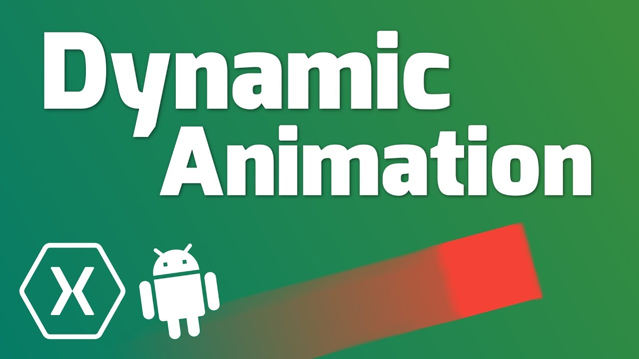 Dynamic Animation (Material Design) – Quick Tutorial