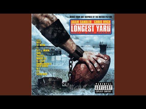 My Ballz The Longest Yard Soundtrack Explicit
