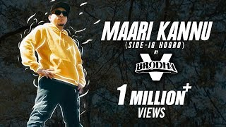 Brodha V - Maari Kannu [Music Video]
