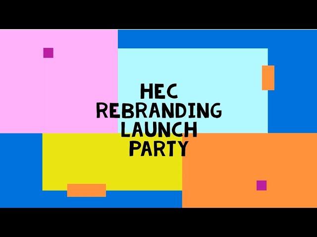 HEC Rebranding Video