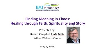 Finding Meaning in Chaos  Healing through Faith, Spirituality and Story