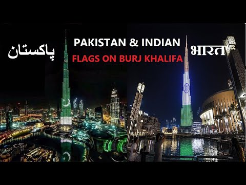 Pakistani & Indian Flags Displayed on Burj Khalifa Dubai – August 2020
