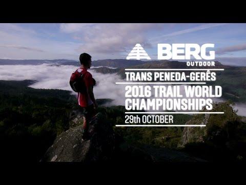 BERG Outdoor Trans PenedaGerês 2016 Trail World Championships @ Portugal