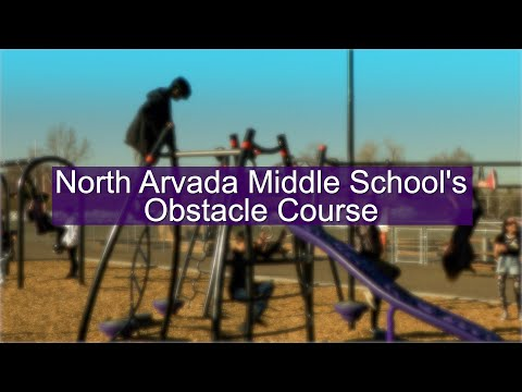 North Arvada Middle School's Obstacle Course