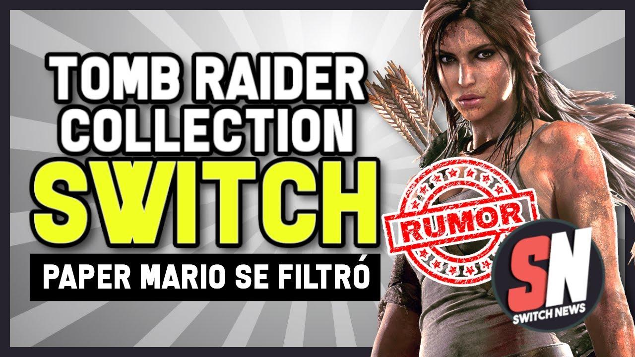 Nueva Exclusiva | (Rumor) TOMB RAIDER COLLECTION en SWITCH | Paper Mario ¡SE FILTRÓ!