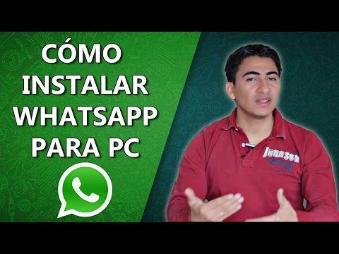 Cómo Descargar WhatsApp Para PC Windows 10, 8, 7 Y XP | 2016 - 2017 ✔