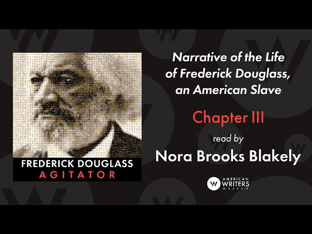 Narrative of the Life of Frederick Douglass: Chapter III