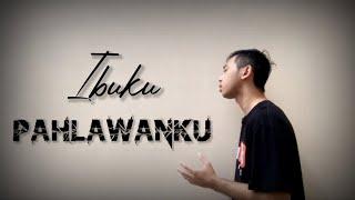 IBUKU PAHLAWANKU - Mangku Alam (Official Music Video)