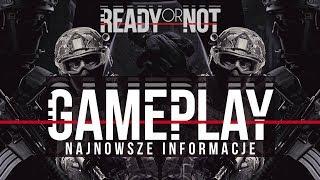 READY OR NOT - GAMEPLAY NASTĘPCY SWAT 4 + Premiera i Nowe INFO!