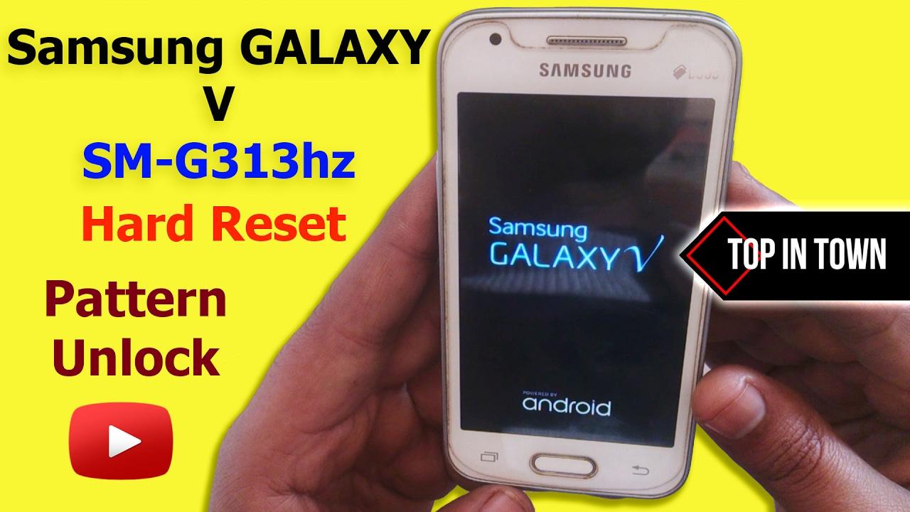 Samsung V Sm G313hz Hard Reset On Off Problem Solved Youtube Galaxy G313 Dual Sim
