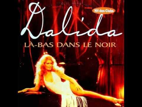 Dalida la bas dans le noir gigi remix youtube for Dans ke noir