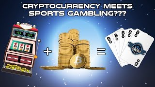 Sports Gambling Meets Cryptocurrency  - Cryptocurrency News (2018)