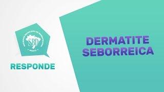 Dermatite Seborreica - SBD Responde #11