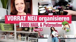 VORRAT NEU Organisieren, Ausmisten & Aufräumen nach KONMARI | Food Haul | KÜCHEN PUTZROUTINE