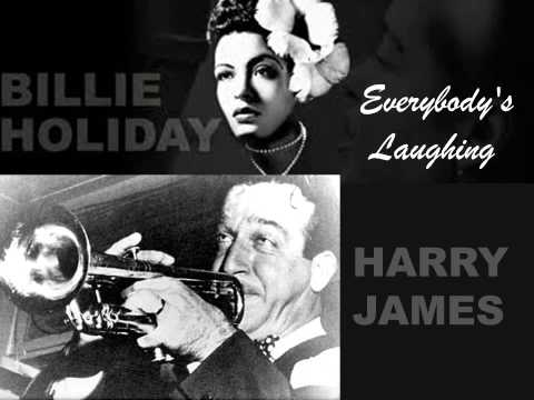 Billie Holiday & Harry James (Teddy Wilson Orchestra) - Everybody's Laughing mp3