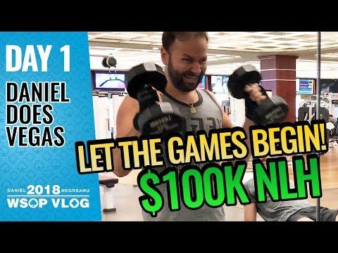 Let the Games Begin $100k NLE - 2018 WSOP VLOG DAY 1