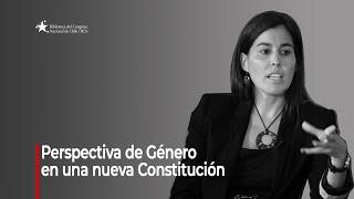 Perspectiva de Género en una nueva Constitución