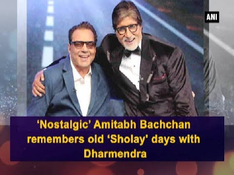 'Nostalgic' Amitabh Bachchan remembers old 'Sholay' days with Dharmendra - Bollywood News Mp3