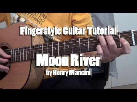 Moon River by Henry Mancini - Fingerstyle Guitar Tutorial Cover (free tabs)