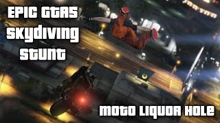 Epic GTA5 Stunt - Moto Liqour Hole (unedited clip)