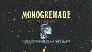 Monogrenade - Le fanto?me (audio)