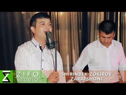 Ширинбек Зокиров - Зарафшони | Shirinbek Zokirov - Zarafshoni