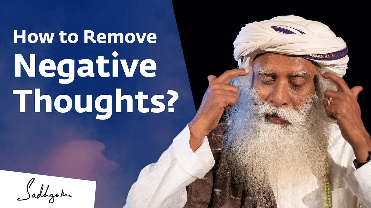 Download How to Remove Negative Thoughts? Sadhguru Answers