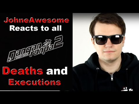 JohneAwesome Reacts to all Danganronpa 2: Goodbye Despair Deaths and Executions!