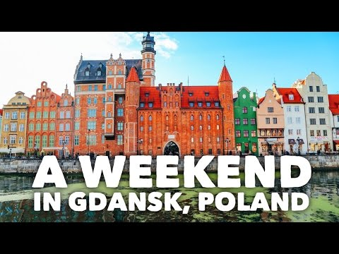 A Weekend In Gdansk, Poland (...And A Visit To Sopot)