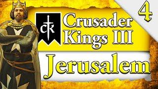 CRUSADERS TAKE CONSTANTINOPLE! Crusader Kings 3: Kingdom of Jerusalem Campaign Gameplay #4