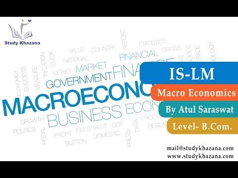 IS-LM - B.com   Macro Economics   Atul Saraswat   Study Khazana   Free Video Lecture