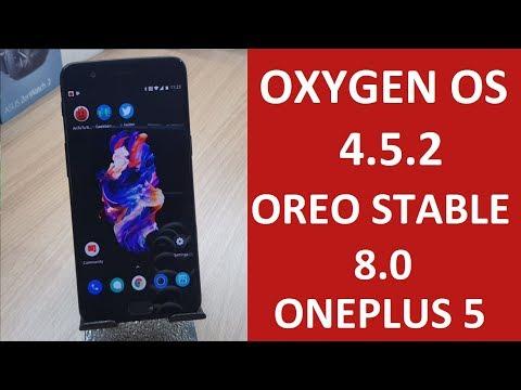   ONEPLUS 5   OXYGEN OS 4.5.2 Based on Oreo 8.0  Features/ Installation / Benchmark test!!!