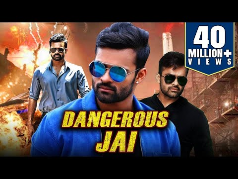 Dangerous Jai 2019 Telugu Hindi Dubbed  Movie  Sai Dharam Tej Mehreen Pirzada Prasanna