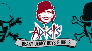 THE ADICTS - Reaky Deaky Boys & Girls (Animatic)