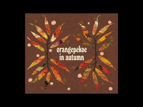 Calling you - orange pekoe