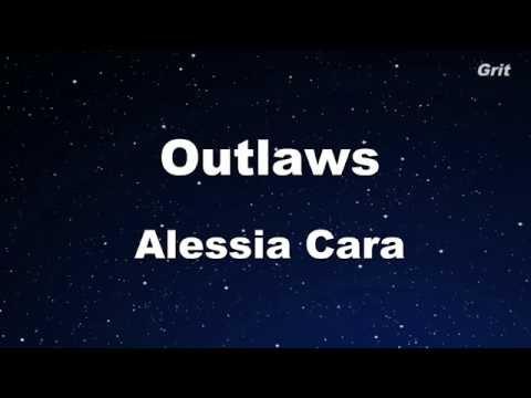 Outlaws - Alessia Cara Karaoke 【No Guide Melody】Instrumental