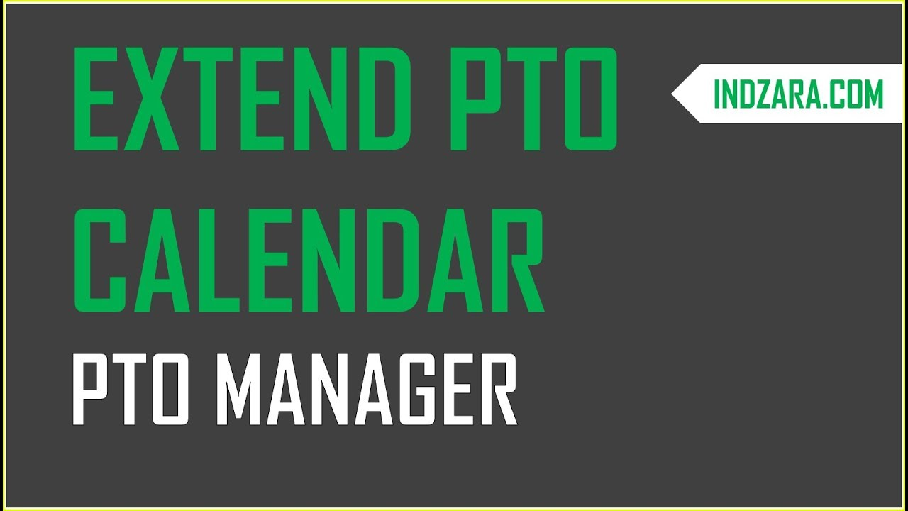 PTO Manager Excel Template - How to Extend PTO Calendar to more ...