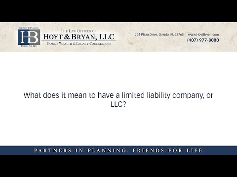 What does it mean to have a limited liability company, or LLC?