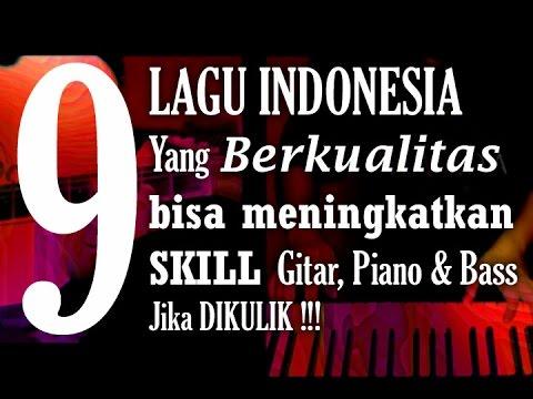 9 Lagu Indonesia ENAK Bikin GAMPANG Jago Main Gitar / Piano / Bass
