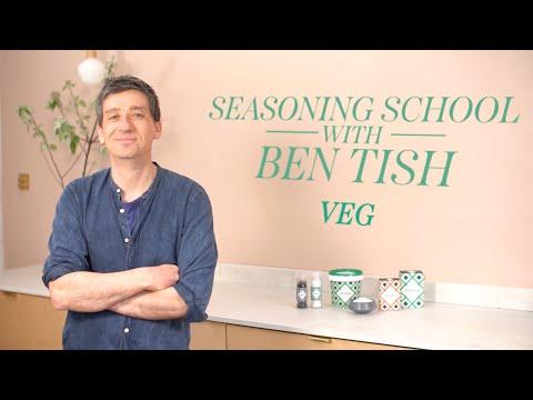 Vegetables - Episode 9 - Seasoning School with Ben Tish