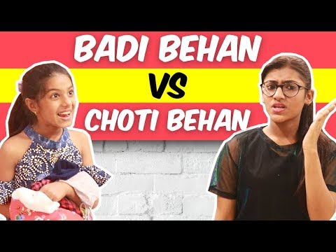 Badi Behan Vs. Choti Behan | SAMREEN ALI