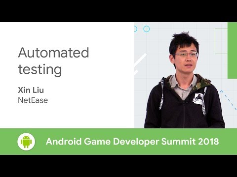 Automated Testing (Android Game Developer Summit 2018)