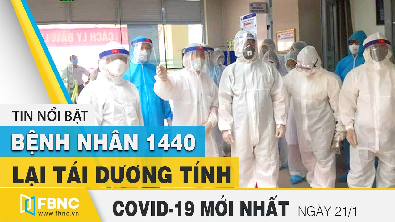 Tin tức Covid-19 mới nhất hôm nay 21/1 | Dich Virus Corona Việt Nam hôm nay | FBNC