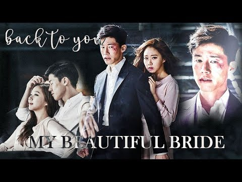 My Beautiful Bride mv | i'll go back to you