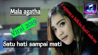 Download Mala agatha - satu hati sampai mati + lirik (DUNIA MP3)