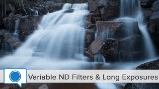 Variable ND Filter vs Standard