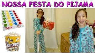 Repeat youtube video NOSSA FESTA DO PIJAMA - PINHATA, TWISTER, HISTÓRIA DE TERROR, ETC