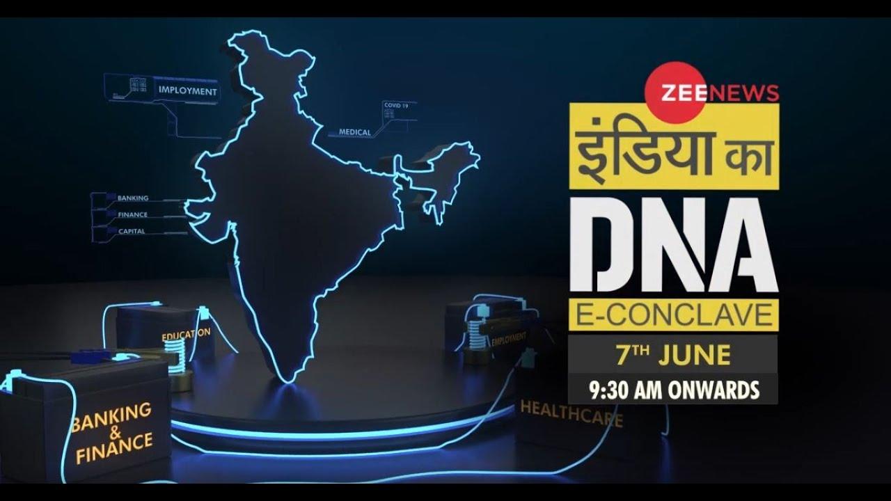 LIVE  इंडिया का DNA E Conclave   बदलते भारत का बदलता DNA   India Ka DNA    Zee News Conclave LIVE