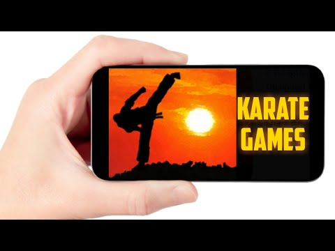 Top 10 Best Karate Mobile Games Android/IOS 2020